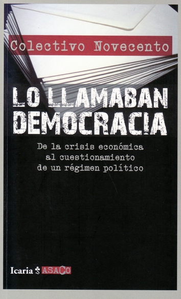 """Libro del Colectivo Novecento - """"Lo llamaban democracia"""""""